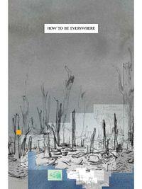 Warren Craghead - How to be Everywhere